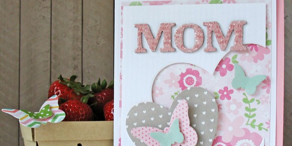 Mother's Day Card and Basket