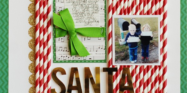 Santa Letters Layout Using Paper Straws