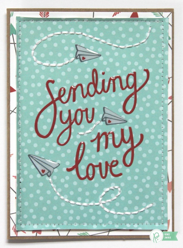 Sending You My Love card by @Renee Zwirek using the #WeGoTogether collection by @PebblesInc.