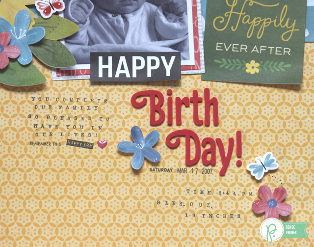 Happy Birth Day! layout by @Renee Zwirek using the #HomeGrown collection by @PebblesInc.