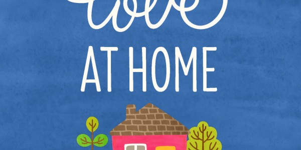 Love at Home Printable
