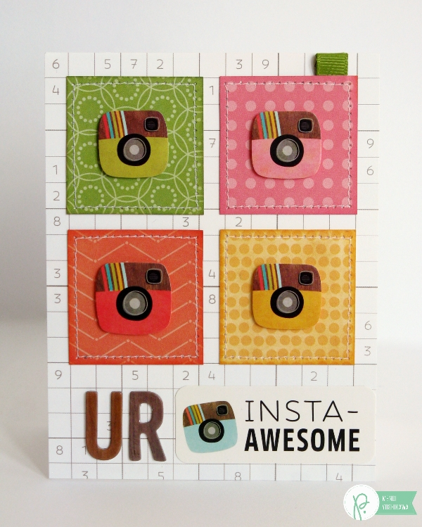 """UR Insta-Awesome"" Card by Mendi Yoshikawa using Phrase Stickers & the #HappyDay collection from @PebblesInc. @SnippetsByMendi"