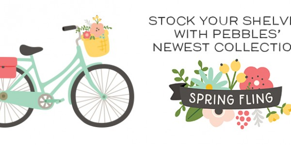 New from Pebbles: Spring Fling