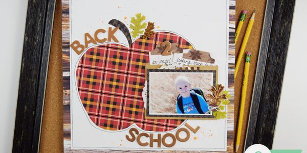 Back to School Scrapbooking