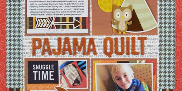 Pajama Quilt Layout