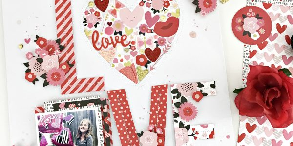 Fill Your Heart with Love | My Funny Valentine Scrapbooking Layout