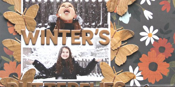Welcome Winter's Butterflies Layout
