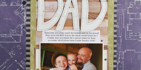 Father's Day Layout by @jbckadams for @pebblesinc #madewithpebbles #fathersday #beckiadams