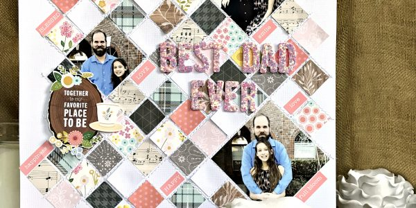 Best Dad Ever Father's Day Scrapbook Layout