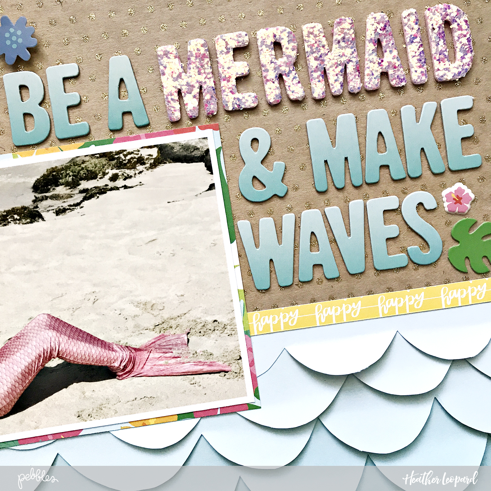 Beach Mermaid Scrapbook Layout by Heather Leopard for @pebblesInc using #SunshinyDays collection #mermaid #scrapbook #beach #scrapbooking #madewithpebbles