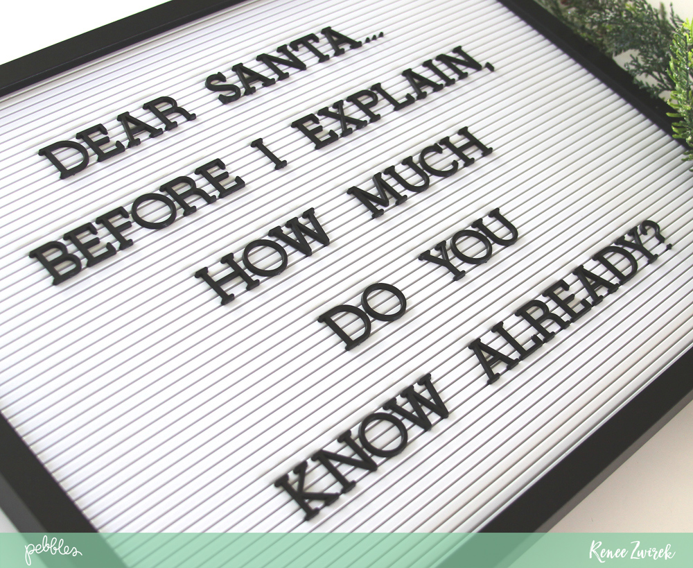 Dear Santa Letter Board Idea For Holiday Decorating  Pebbles Inc