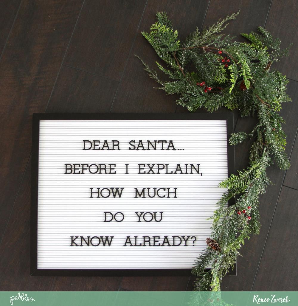 Dear Santa Letter Board Idea For Holiday Decorating  Pebbles Inc