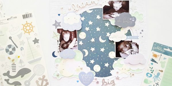 Night, Night! Dream Big Layout with Amanda