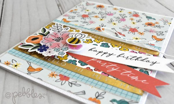 """Birthday Cards with a Spring Vibe by Wendy Sue Anderson for @PebblesInc. featuring the """"Hey Hello"""" collection"""