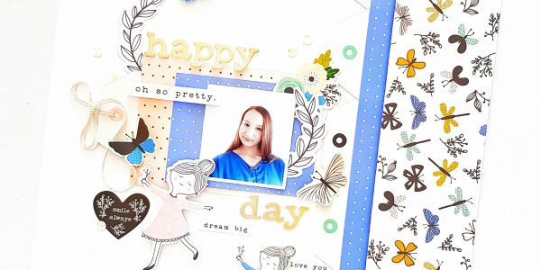 Happy Day Layout With Amanda & Along The Way!